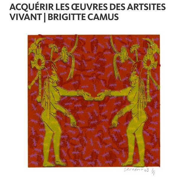 """""""ACQUÉRIR LES ŒUVRES DES ARTISTES VIVANTS"""" PAR BRIGITTE CAMUS"""