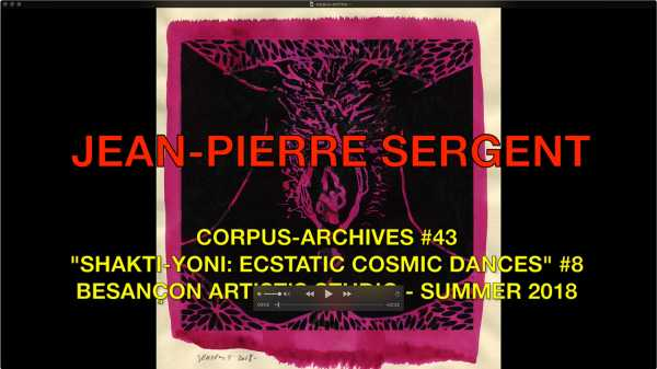 Jean-Pierre Sergent, CORPUS-ARCHIVES PART 43: 'SHAKTI-YONI: ECSTATIC COSMIC DANCES' #8