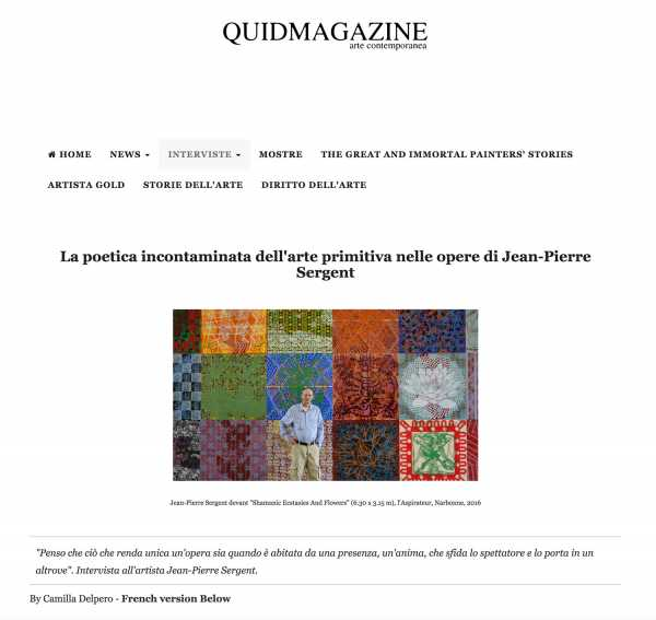 The poetic pristine primitive art in the works of Jean-Pierre Sergent by Camilla Delpero for Quid Magazine