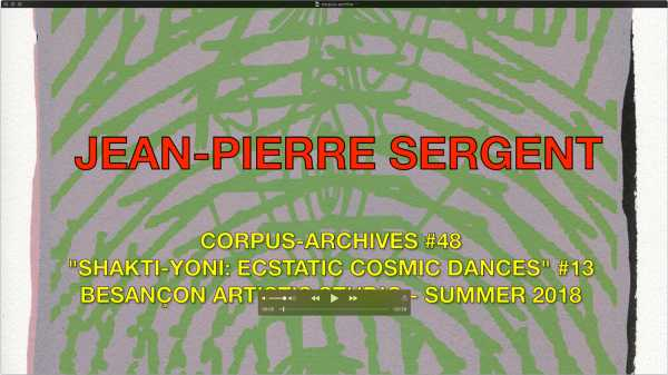 Jean-Piere Sergent, CORPUS-ARCHIVES PART 48: 'SHAKTI-YONI: ECSTATIC COSMIC DANCES' #13