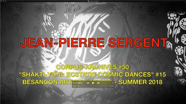 Jean-Pierre Sergent, CORPUS-ARCHIVES PART 50: 'SHAKTI-YONI: ECSTATIC COSMIC DANCES' #15