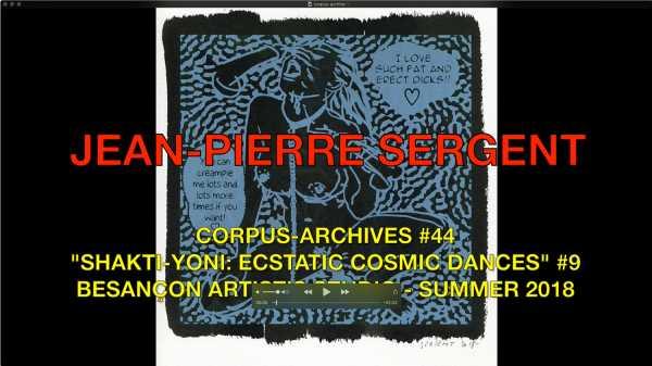 JEAN-PIERRE SERGENT, CORPUS-ARCHIVES PART 44: 'SHAKTI-YONI: ECSTATIC COSMIC DANCES' #9
