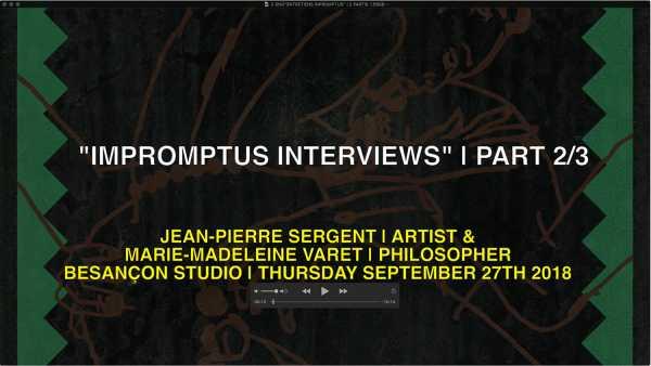 'INPROMPTU INTERVIEWS' | JEAN-PIERRE SERGENT & MARIE-MADELEINE VARET | 2nd PART
