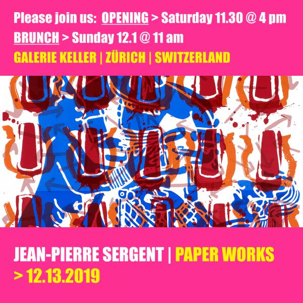 JEAN-PIERRE SERGENT, JEAN-PIERRE SERGENT'S WORKS ON PAPER at Keller Galerie Zurich, CH